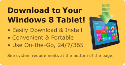Download to your Windows 8 Tablet!