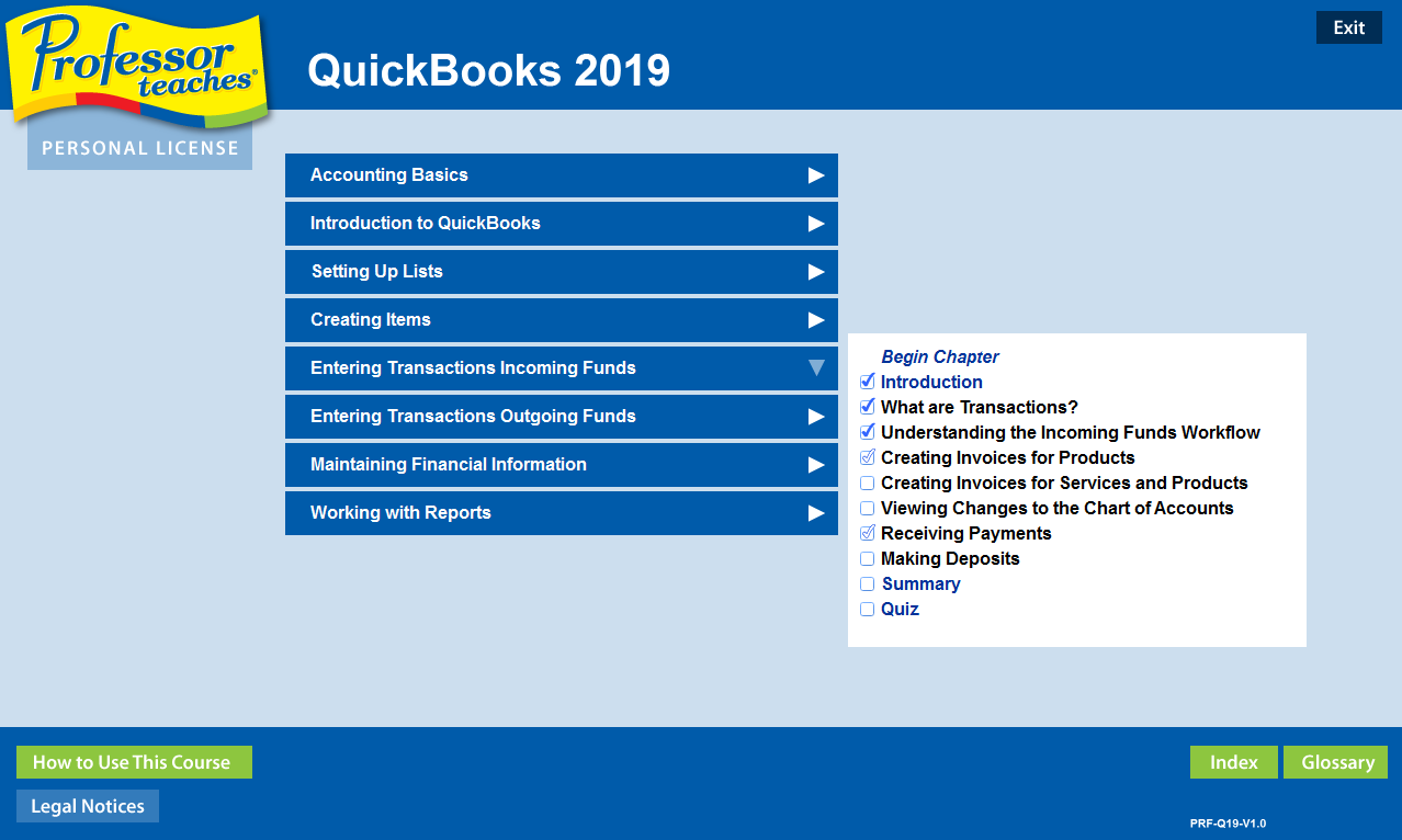 Professor Teaches QuickBooks 2019 is the fastest way to become proficient using Intuit QuickBooks.